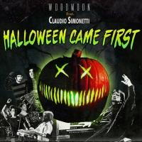 Woodmoon feat. Claudio Simonetti : Halloween Came First
