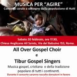"""MUSICA PER """"AGIRE"""", un concerto corale a sostegno della popolazione di Haiti"""