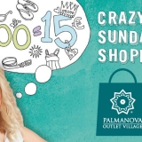 CRAZY SUNDAY SHOPPING AL PALMANOVA OUTLET VILLAGE