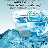"""Pubblico o privato?  Chi fa acqua nella gestione dell'acqua? La gestione del Servizio Idrico Integrato nella Provincia di Ancona sotto la lente di ingrandimento dell'A.A.T.O n.2 """"Marche Centro-Ancona"""""""
