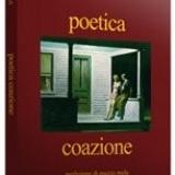 Poetica Coazione di Federico Li Calzi, recensione di Diego Romeo