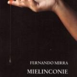 Mielinconie, raccolta poetica di Fernando Mirra, Rupe Mutevole Edizioni