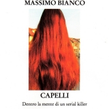 Intervista di Alessia Mocci a Massimo Bianco ed al suo Capelli, Rupe Mutevole Edizioni