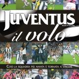 Juventus. Il volo