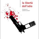 Esce il libro La libertà dell'odio di Giacomo Barba