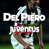 Del Piero. Juventus per sempre