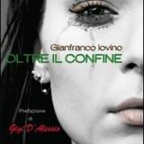 OLTRE IL CONFINE  il nuovo romanzo di Gianfranco Iovino